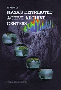 Review of NASA's Distributed Active Archive Centers