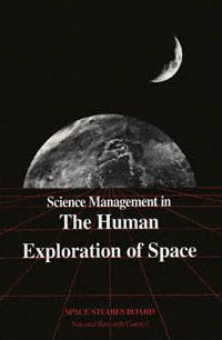 Science Management in the Human Exploration of Space