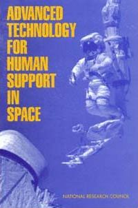 Advanced Technology for Human Support in Space
