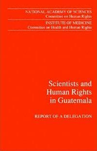 Scientists and Human Rights in Guatemala