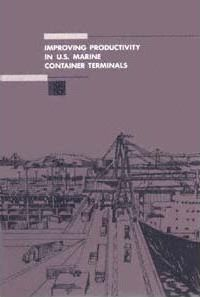 Improving Productivity in U.S. Marine Container Terminals