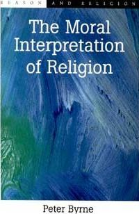 The Moral Interpretation of Religion