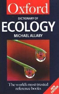 A Dictionary of Ecology