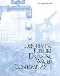 Identifying Future Drinking Water Contaminants