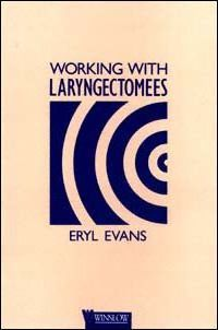 Working with Laryngectomees