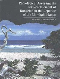 Radiological Assessments for Resettlement of Rongelap in the Republic of the Marshall Islands