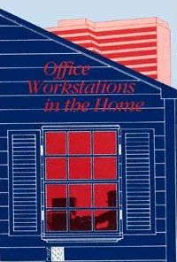 Office Workstations in the Home