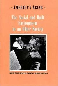 The Social and Built Environment in an Older Society