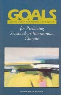 Goals, Global Ocean-Atmosphere-Land System, for Predicting Seasonal-to-Interannual Climate