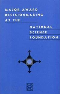 Major Award Decisionmaking at the National Science Foundation