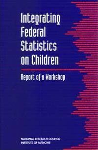 Integrating Federal Statistics on Children
