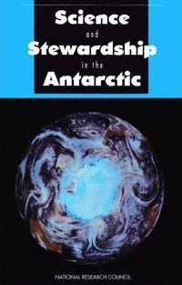 Science and Stewardship in the Antarctic