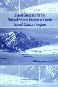 Future Directions for the National Science Foundation's Arctic Natural Sciences Program