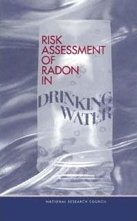 Risk Assessment of Radon in Drinking Water