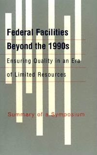 Federal Facilities Beyond the 1990s