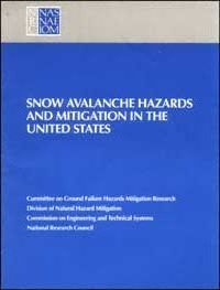 Snow Avalanche Hazards and Mitigation in the United States