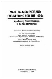 Materials Science and Engineering for the 1990s