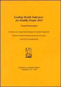 Leading Health Indicators for Health People 2010