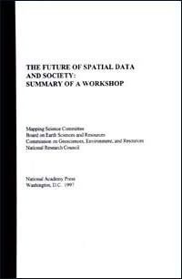 The Future of Spatial Data and Society