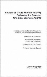 Review of Acute Human-Toxicity Estimates for Selected Chemical-Warfare Agents