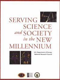 Serving Science and Society in the New Millennium
