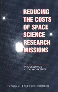 Reducing the Costs of Space Science Research Missions