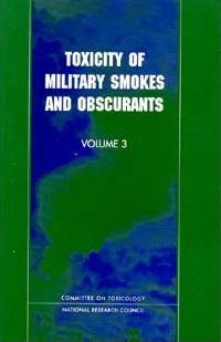 Toxicity of Military Smokes and Obscurants