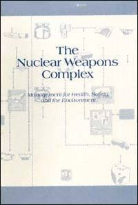 The Nuclear Weapons Complex