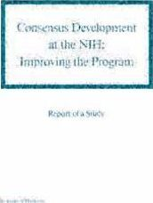 Consensus Development at the Nih