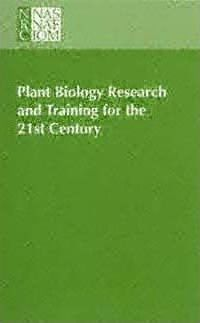 Plant Biology Research and Training for the 21st Century