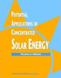 Potential Applications of Concentrated Solar Energy