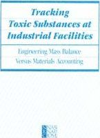 Tracking Toxic Substances at Industrial Facilities
