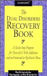 The Dual Disorders Recovery Book