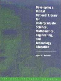 Developing a Digital National Library for Undergraduate Science, Mathematics, Engineering, and Technology Education