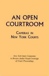 An Open Courtroom