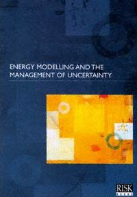 Energy Modelling and the Management of Uncertainty