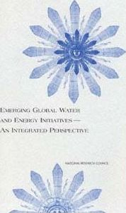 Emerging Global Water and Energy Initiatives