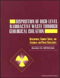 Disposition of High-Level Radioactive Waste Through Geological Development