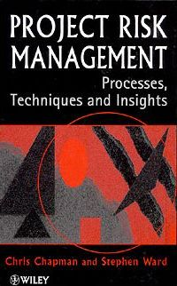 Project Risk Management  Processes, Techniques and Insights