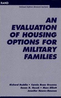 An Evaluation of Housing Options for Military Families