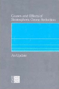 Causes and Effects of Stratospheric Ozone Reduction, an Update