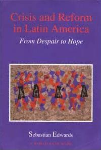 Crisis and Reform in Latin America