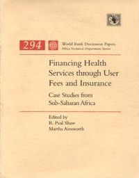 Financing Health Services Through User Fees and Insurance