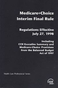 Medicare + Choice Interim Final Rule