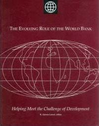 The Evolving Role of the World Bank