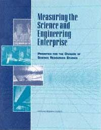 Measuring the Science and Engineering Enterprise