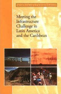 An Infrastructure Initiative for Latin America & the Caribbean