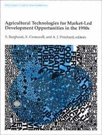 Agricultural Technologies for Market-Led Development Opportunities in the 1990s