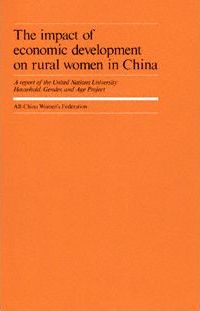 The Impact of Economic Development on Rural Women in China