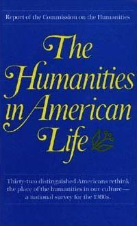 The Humanities in American Life
